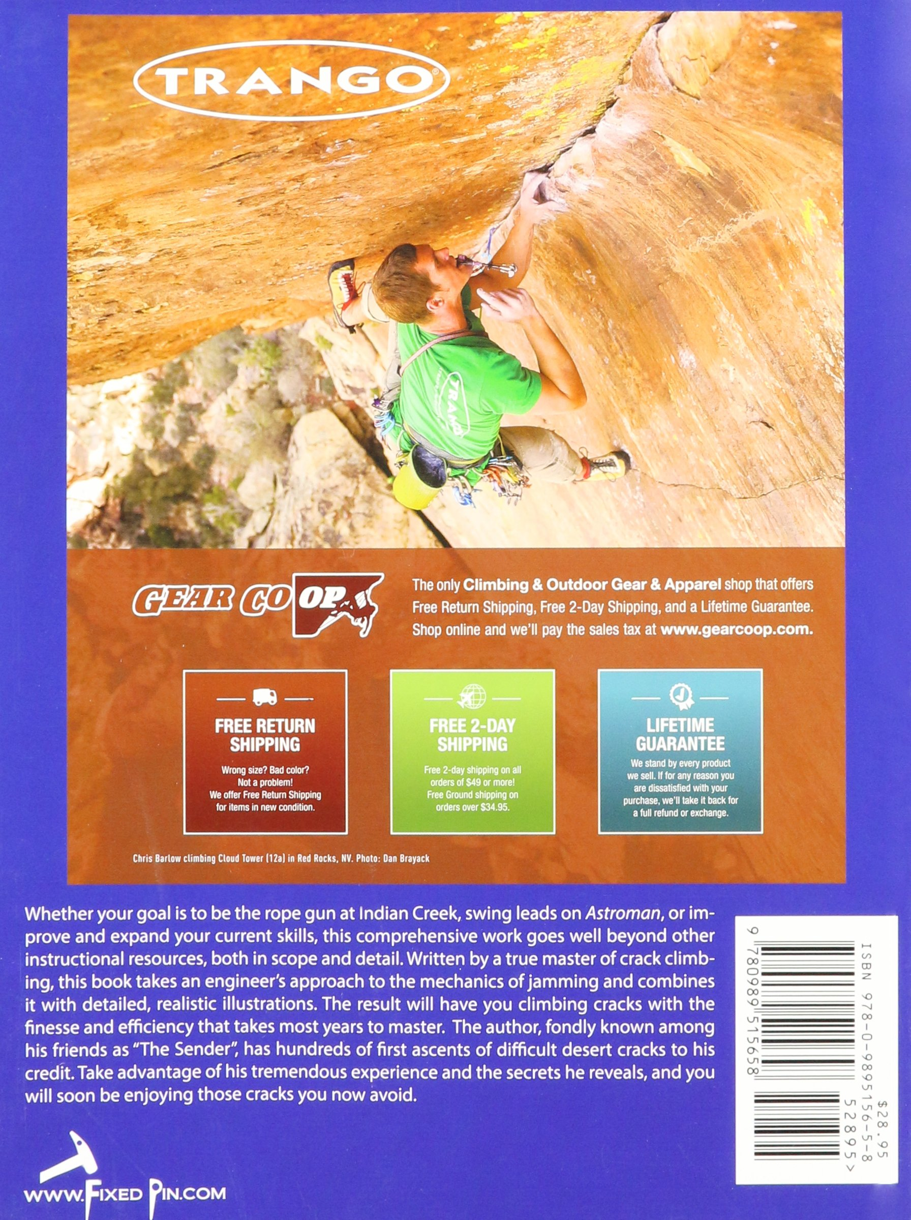From purchasing apparel to handling shipping we do it all for you - The Crack Climber S Technique Manual Jamming With Finesse Kent Pease Samantha Zimmerman 9780989515658 Amazon Com Books