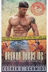 Broken Deeds MC: Second Generation #3 Kindle Edition