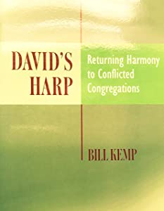 David's Harp: Returning Harmony to Conflicted Congregations
