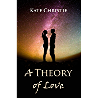 A Theory of Love (English Edition)