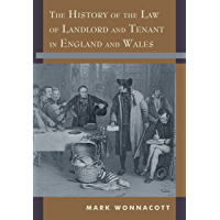 The History of the Law of Landlord and Tenant in England and Wales