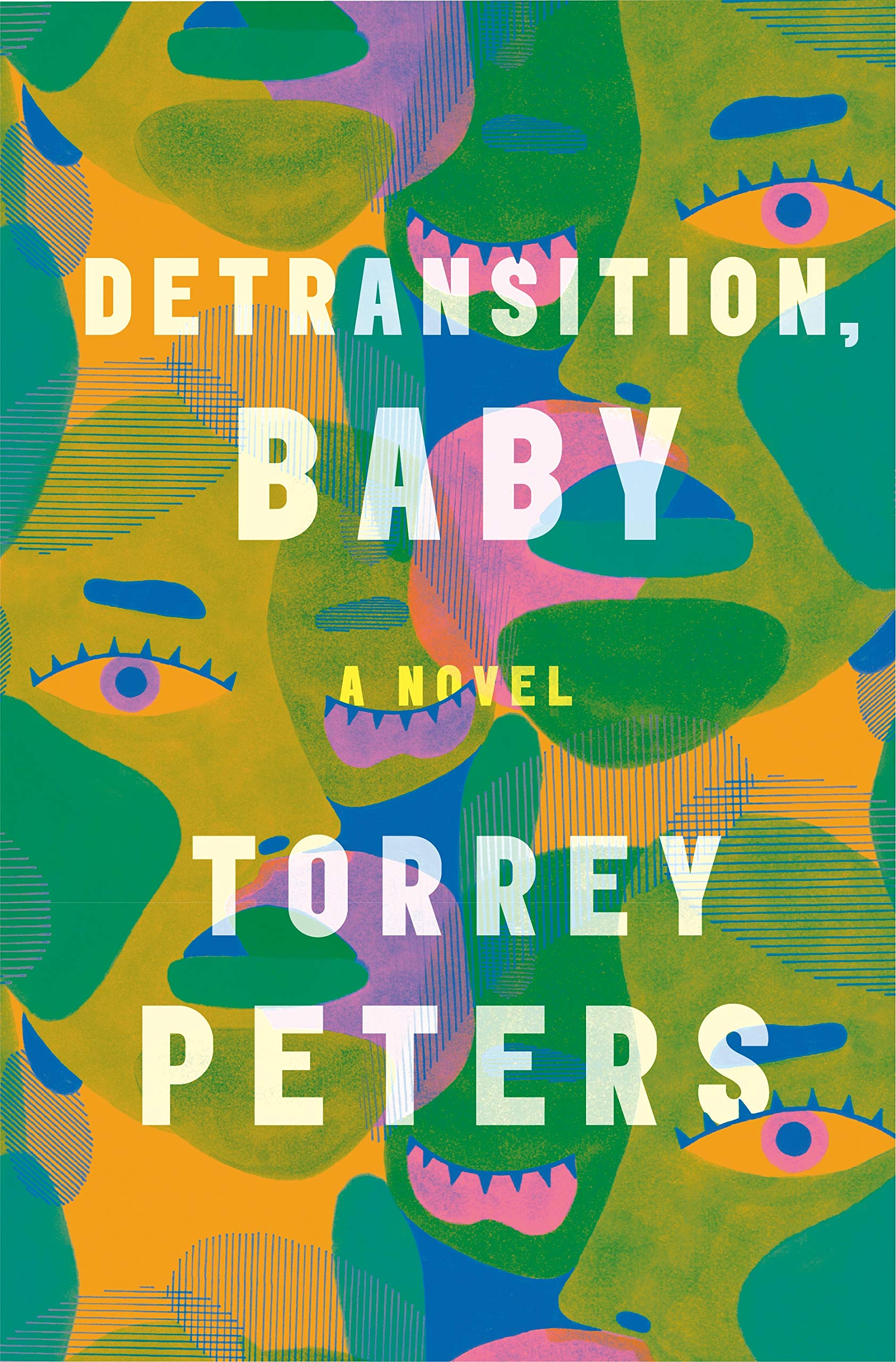 Amazon.com: Detransition, Baby: A Novel (9780593133378): Peters, Torrey:  Books