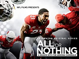 All Or Nothing: A Season With The Arizona Cardinals [OV]