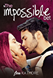 The Impossible Bet (Fall For Me Book 1)