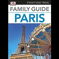 Family Guide Paris (DK Eyewitness Travel Guide)