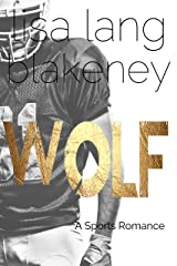 Wolf: A Sports Romance (The Nighthawk Series Book 2) Kindle Edition