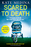 Scared to Death: A gripping crime thriller you won't be able to put down (A Jessie Flynn Crime Thriller, Book 2)