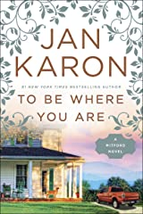 To Be Where You Are (A Mitford Novel) Paperback