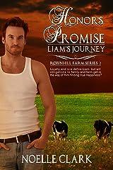 Honor's Promise: Liam's Journey (Robinhill Farm Book 2) Kindle Edition