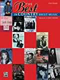 The Best in Country Sheet Music: Easy Piano Sheet Music