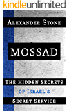 Mossad: The Hidden Secrets of Israel's Secret Service