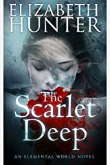 The Scarlet Deep: An Elemental Vampire Romance (Elemental World Book 3) Kindle Edition