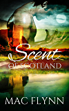 Scent of Scotland: Lord of Moray #2 (Scottish Werewolf Shifter Romance)