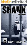 Shank: Tool's Law I (Tool's Law Series Book 1)