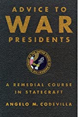 Advice to War Presidents: A Remedial Course in Statecraft Kindle Edition