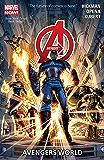 Avengers Vol. 1: Avengers World (Avengers (Marvel NOW!)Graphic Novel)