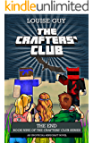 The End: Book Nine of The Crafters' Club Series
