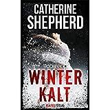 Winterkalt: Thriller (German Edition)
