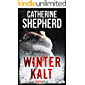 Winterkalt: Thriller
