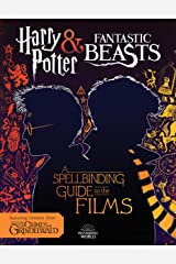 A Spellbinding Guide to the Films (Harry Potter and Fantastic Beasts) Paperback