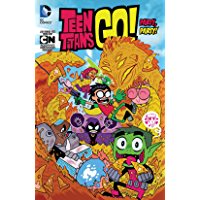 Teen Titans Go! (2013-) Vol. 1: Party, Party!: Party!, Party! (Teen Titans Go! (2013-2019))