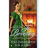 Too Dangerous For a Lady (The Company of Rogues Series Book 16)