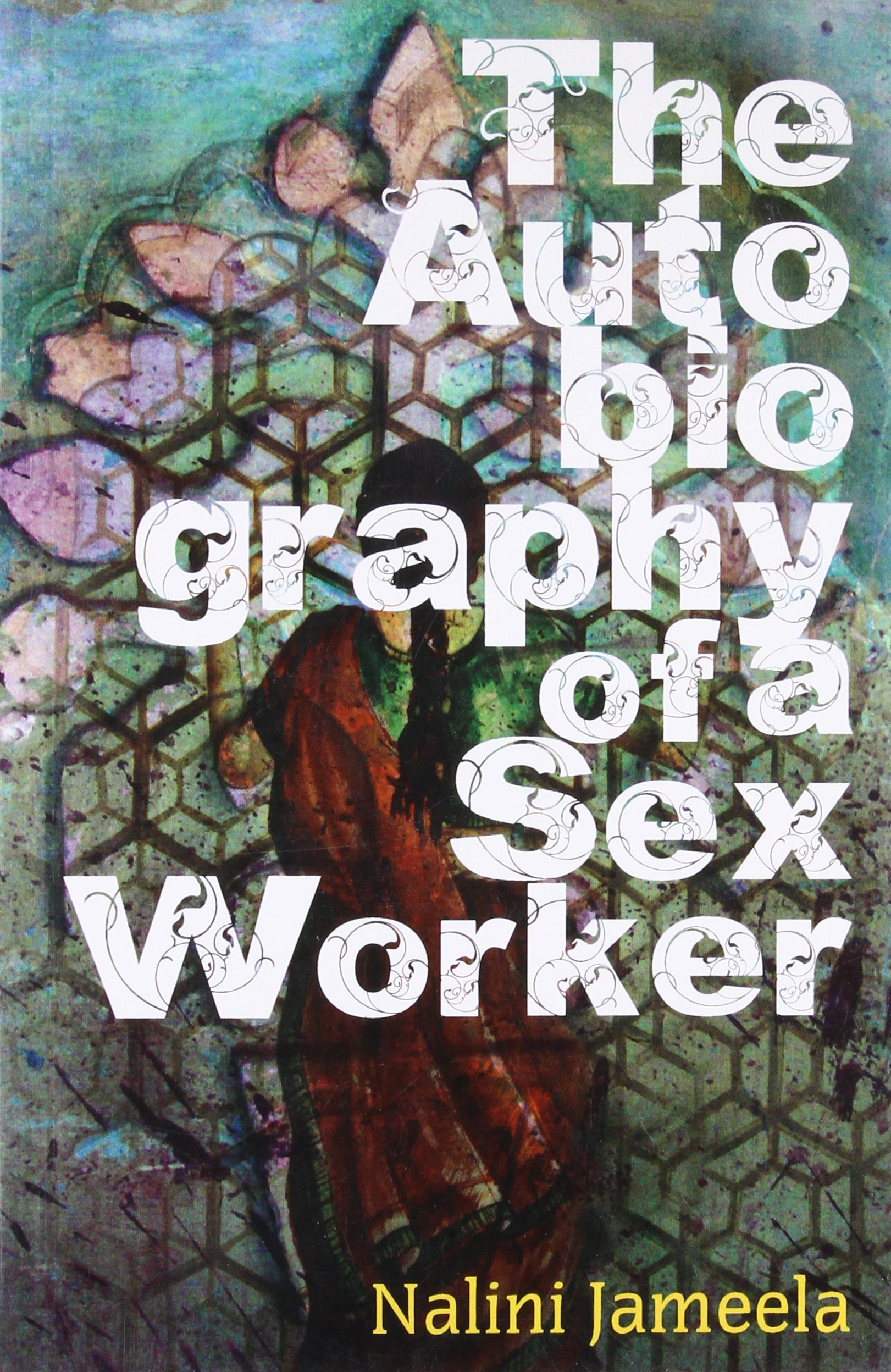 Read Online The Autobiography of a Sex Worker ebook