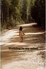 walking in my mind Kindle Edition