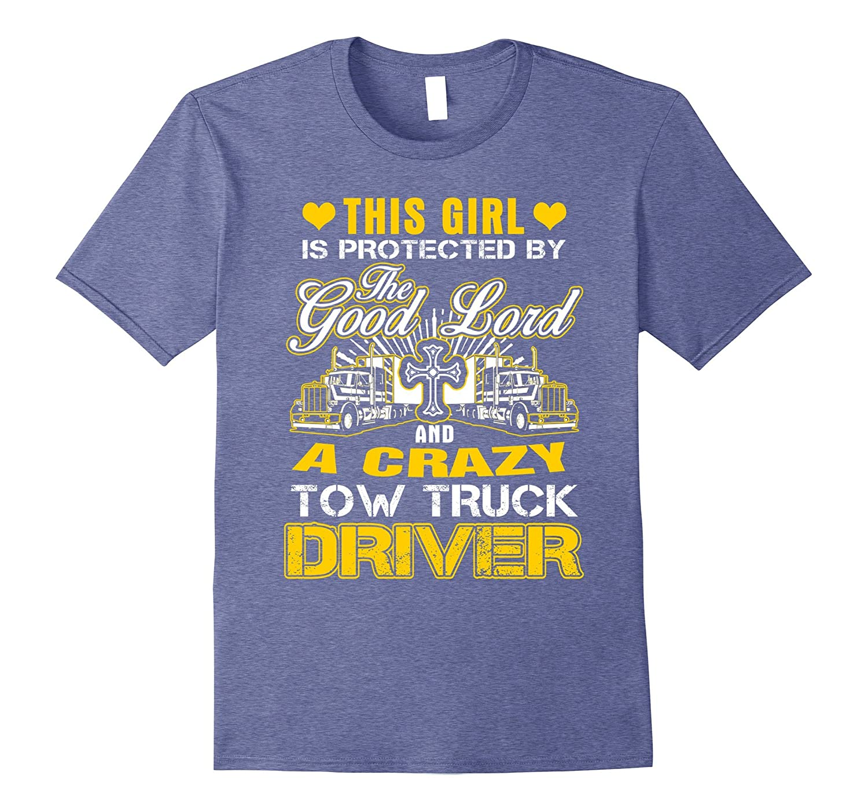 Tow Truck Driver Girl Friend Gifts T-shirt-CD