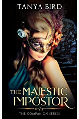 The Majestic Impostor: An epic love story (The Companion series Book 3) Kindle Edition