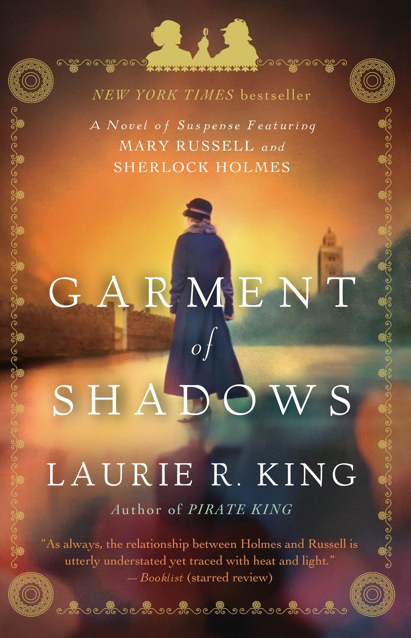 Garment Of Shadows A Novel Of Suspense Featuring Mary Russell And Sherlock Holmes King Laurie R 9780553386769 Amazon Com Books