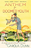 Anthem for Doomed Youth: A Daisy Dalrymple Mystery (Daisy Dalrymple Mysteries Book 19)