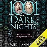 Adoring Ink: A Montgomery Ink Novella - 1001 Dark Nights