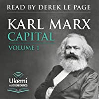 Capital: Volume 1: A Critique of Political Economy