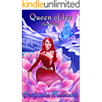 Queen of Ice (Through the Fire Book 2) (English Edition)