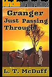 Granger: Just Passing Through