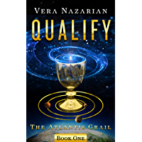 Qualify (The Atlantis Grail Book 1) (English Edition)