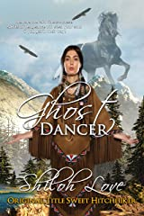 Ghost Dancer (Original title Sweet Hitchhiker) Kindle Edition