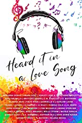 Heard It In A Love Song: An LGBT+ Anthology Kindle Edition