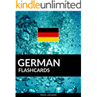 German Flashcards: 800 Important German-English and English-German Flash Cards (English Edition)