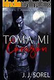 TOMA MI CORAZÓN - UNA NOVELA DE ROMANCE Y SUSPENSO