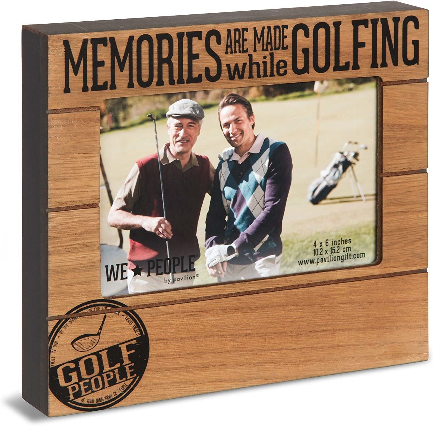 Pavilion Gift Company We People-Memories are Made While Golfing 4x6 Picture Frame