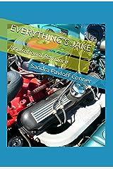 EVERYTHING'S JAKE Kindle Edition