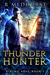 Thunder Hunter: An Urban Fantasy Novel (Viking Soul Book 1) Kindle Edition