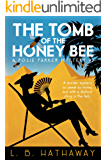 The Tomb of the Honey Bee: A Posie Parker Mystery (The Posie Parker Mystery Series Book 2) (English Edition)