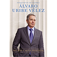 No hay causa perdida (Spanish Edition)