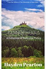 Koinophobia: A Collection of Technical Poetry Kindle Edition