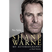 No Spin: My Autobiography (English Edition)