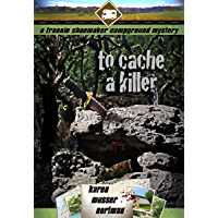 To Cache a Killer (The Frannie Shoemaker Campground Mysteries Book 5) (English Edition)