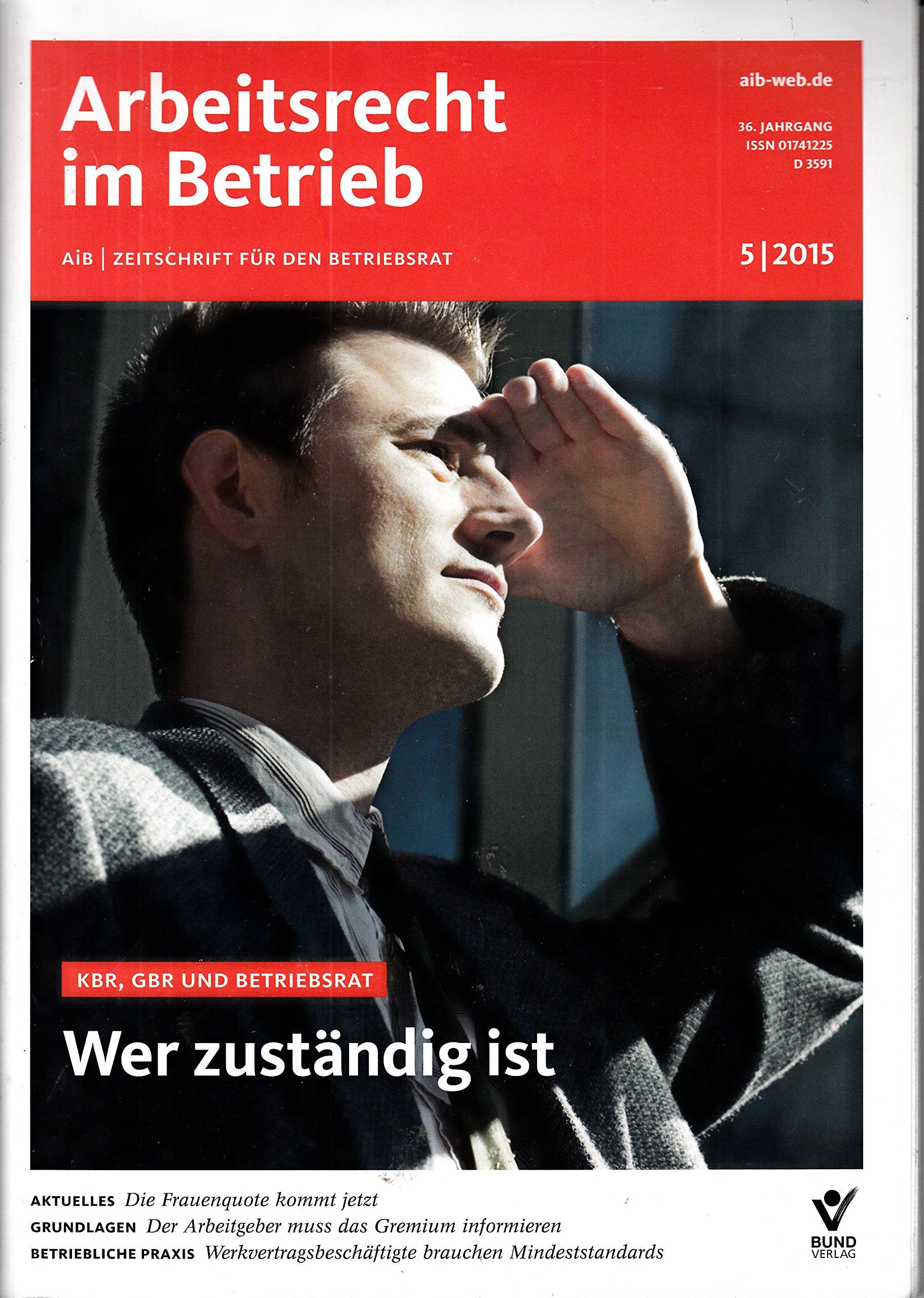 Arbeitsrecht Im Betrieb 5 2015 Kbr Gbr Zeitschrift Magazin